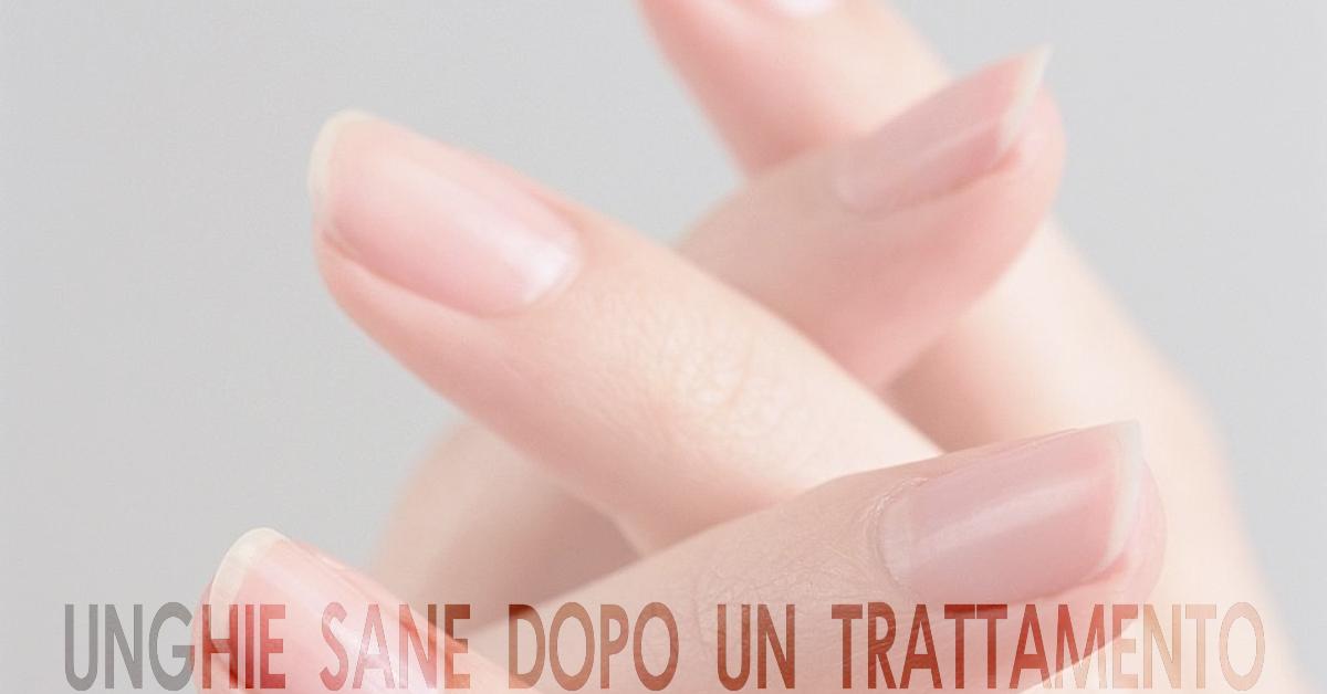Mantenere la unghie sane dopo un trattamento